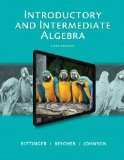 Introductory and Intermediate Algebra (Bittinger)