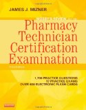 Mosby's Review for the Pharmacy Technician Certification Examination (3e)