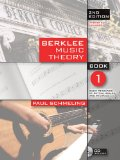 Berklee Music Theory Book 1: Basic Principles of Rhythm, Scales, and Intervals