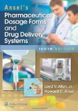 Ansel's Pharmaceutical Dosage Forms and Drug Delivery Systems