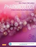 Pharmacology: A Patient-Centered Nursing Process Approach (Kee)
