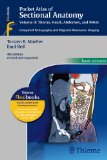 Pocket Atlas of Sectional Anatomy, Computed Tomography and Magnetic Resonance Imaging, Volume II: Thorax, Heart, Abdomen and Pelvishy and Magnetic Resonance Imaging